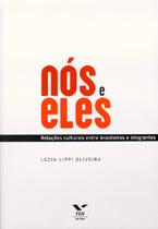 """""""Nós e eles"""", de Lúcia Lippi de Oliveira"""